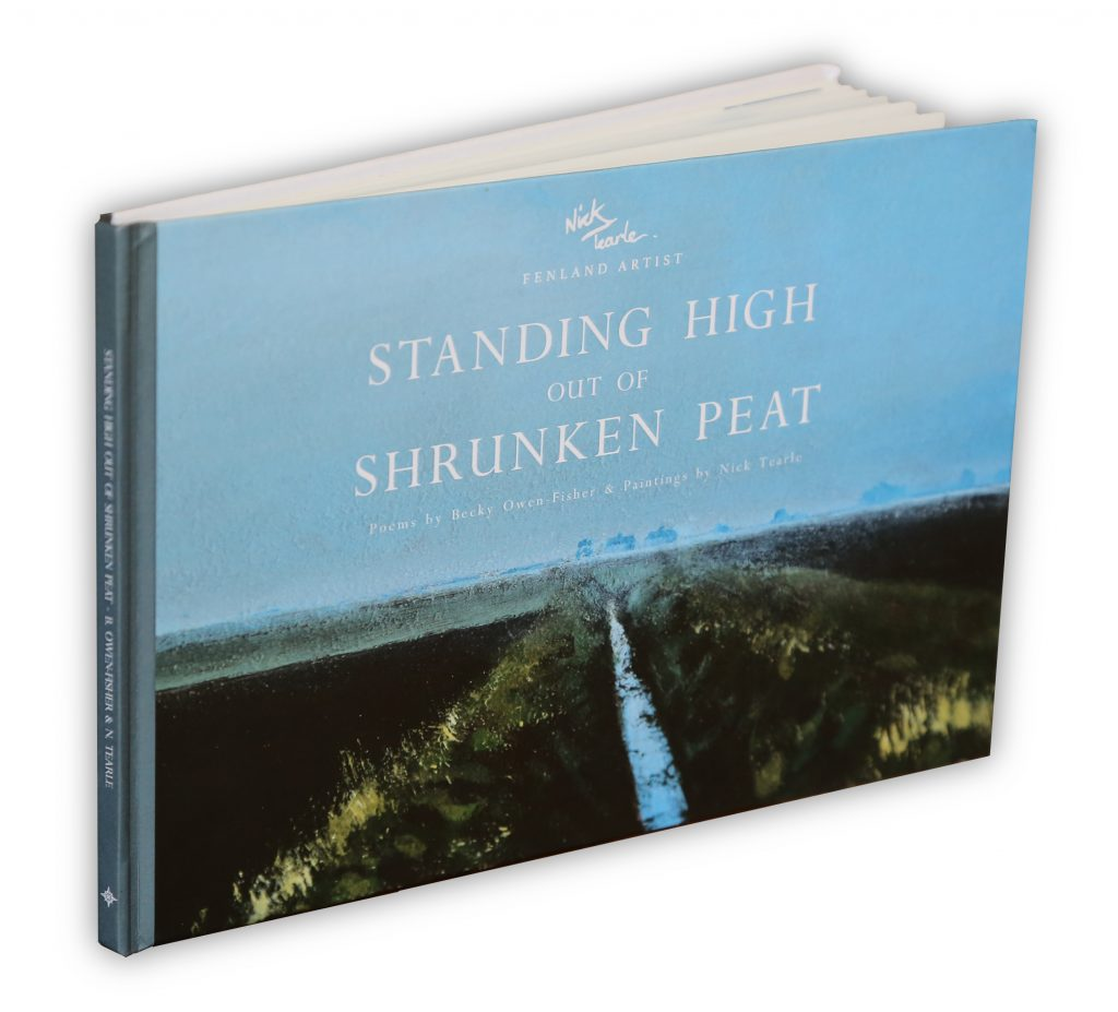 Standing High out of Shrunken Peat by Nick Tearle & Becky Owen-Fisher - poetry of the fens - fen art - fenland book